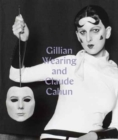Image for Gillian Wearing and Claude Cahun  : behind the mask, another mask