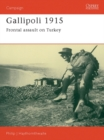 Image for Gallipoli, 1915 : Frontal Assault on Turkey