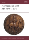 Image for The Norman Knight, 950-1204 AD