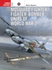 Image for Mosquito Fighter Units of World War 2