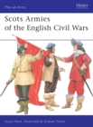 Image for Scots armies of the English civil wars