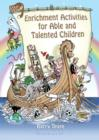 Image for Enrichment Activities for Able and Talented Children