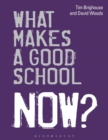 Image for What makes a good school now?