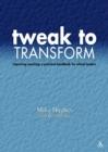 Image for Tweak to transform  : improving teaching