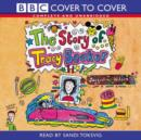Image for The Story of Tracy Beaker : Complete and Unabridged