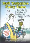 Image for Daft Yorkshire Fairy Tales