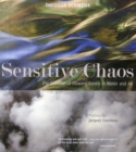 Image for Sensitive Chaos : The Creation of Flowing Forms in Water and Air