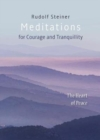 Image for Meditations : for Courage and Tranquility. The Heart of Peace