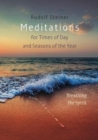 Image for Meditations : for Times of Day and Seasons of the Year. Breathing the Spirit