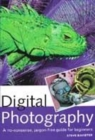 Image for Digital photography  : a no-nonsense, jargon-free guide for beginners