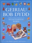 Image for Geiriau Bob Dydd - Children's Picture Dictionary of Welsh Everyday Words for Welsh-Speakers and Learners
