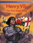 Image for Welsh History Stories: Henry VII: First Tudor King, The
