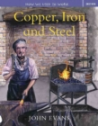 Image for How We Used to Work: Copper, Iron and Steel