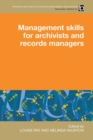 Image for Management skills for archivists and records managers