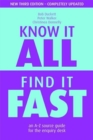 Image for Know it all, find it fast  : an A-Z source guide for the enquiry desk