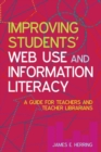 Image for The Internet and information skills  : a guide for teachers and school librarians