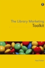 Image for The library marketing toolkit