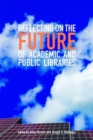 Image for Reflecting on the future of academic and public libraries