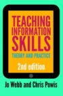 Image for Teaching information skills  : theory and practice