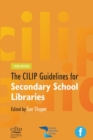 Image for The CILIP guidelines for secondary school libraries