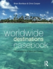 Image for Worldwide destinations casebook  : the geography of travel and tourism