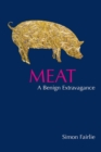 Image for Meat  : a benign extravagance