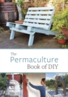Image for The permaculture book of DIY