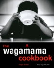 Image for The Wagamama Cookbook