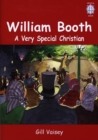 Image for William Booth : A Very Special Christian