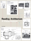 Image for Reading architecture  : a visual lexicon