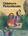 Image for Children's picturebooks  : the art of visual storytelling