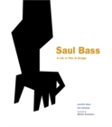 Image for Saul Bass  : a life in film & design