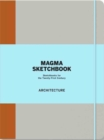 Image for Magma Sketchbook: Architecture