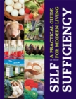 Image for Self-sufficiency  : a practical guide for modern living