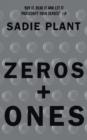 Image for Zeros + ones  : digital women + the new technoculture