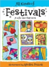 Image for All kinds of festivals  : a lift-the-flap book