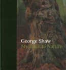 Image for George Shaw  : my back to nature