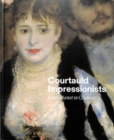Image for Courtauld impressionists  : from Manet to Câezanne
