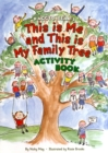 Image for This is Me and This is My Family Tree : Multi-activity Book