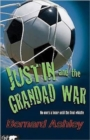 Image for Justin and the grandad war