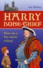 Image for Harry Bone-Thief : How Can a Boy Outwit a King?