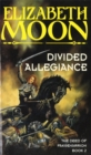 Image for Divided allegiance