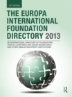 Image for The Europa international foundation directory 2013