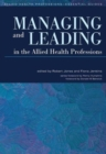 Image for Managing and leading in the allied health professions