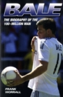 Image for Bale  : the biography of the 100-million man