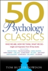 Image for 50 psychology classics  : who we are, how we think, what we do
