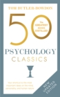 Image for 50 psychology classics  : your shortcut to the most important ideas on the mind, personality, and human nature