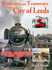 Image for Railways and Tramways in the City of Leeds