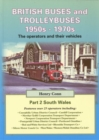 Image for British Buses and Trolleybuses 1950s-1970s : The Operators and Their Vehicles : v. 2 : South Wales