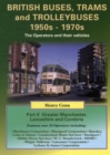 Image for British Buses, Trams and Trolleybuses 1950s-1970s : Greater Manchester, Lancashire and Cumbria